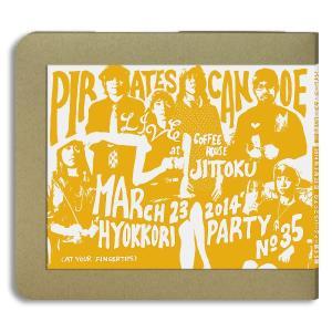 パイレーツ・カヌーPirates Canoe / 2014.03.23 :ホイホイレコードだけ販売:和製カントリー hoyhoy-records