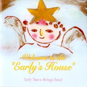 アーリータイムスストリングスバンド Early Times Strings Band / ウェルカム・トゥ・ザ・アーリーズ・ハウス hoyhoy-records