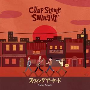Clap Stomp Swingin' (クラスト)/ Swing Arcade:CD|hoyhoy-records