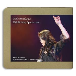 森川美穂 / 50th Birthday Special Live 2018.05.05 夜公演|hoyhoy-records