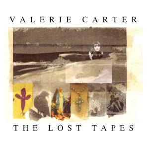 ヴァレリー・カーター VALERIE CARTER / ザ・ロスト・テープ THE LOST TAPES / ボーナストラック1曲収録/国内盤CD