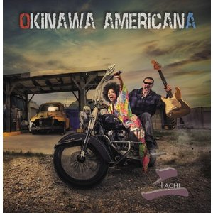 OKINAWA AMERICANA  オキナワアメリカーナ / Tachi: CD|hoyhoy-records