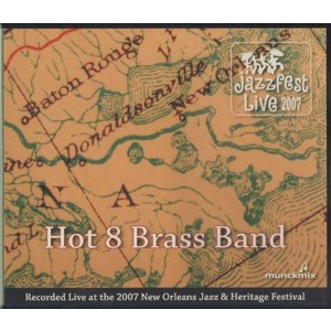 【稀少盤】ホット8ブラスバンド Hot 8 Brass Band / Live at JazzFest 2007|hoyhoy-records