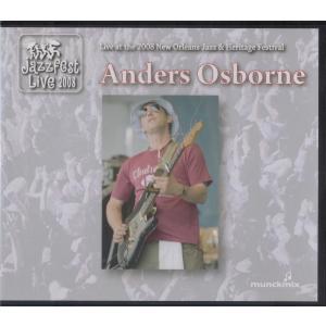 【稀少盤】アンダース・オズボーン Anders Osborne / ニューオーリンズ・ジャズ・フェス 2008:ココだけ販売 hoyhoy-records