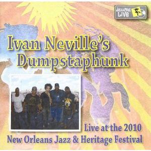 【輸入盤CD】 アイヴァンネヴィルズダンプスタファンク/Live at the 2010 New Orleans Jazzの商品画像|ナビ