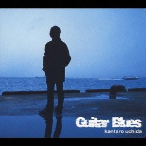 内田勘太郎 / Guitar Blues hoyhoy-records