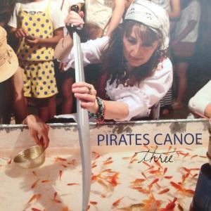 パイレーツ・カヌーPirates Canoe / Pirates Canoe,thee:ココだけ販売:和製カントリー hoyhoy-records