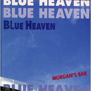 モーガンズ・バー MORGAN'S BAR / BLUE HEAVEN / CD
