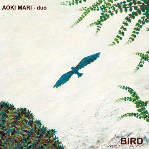 青木マリ - duo / BIRD hoyhoy-records