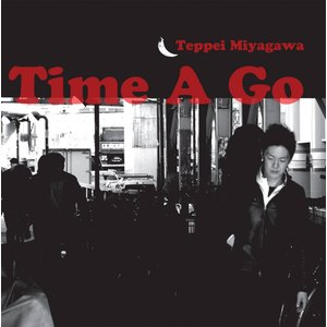 宮川鉄平 / Time a Go|hoyhoy-records