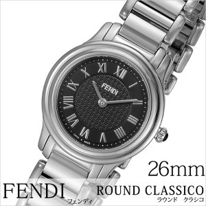フェンディ 腕時計 FENDI 時計 ラウンド クラシコ F251021000 レディース hstyle