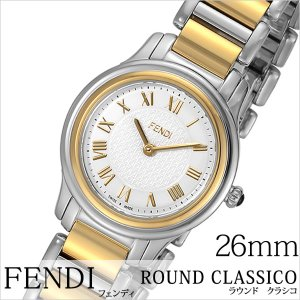 フェンディ 腕時計 FENDI 時計 ラウンド クラシコ F251124000 レディース hstyle