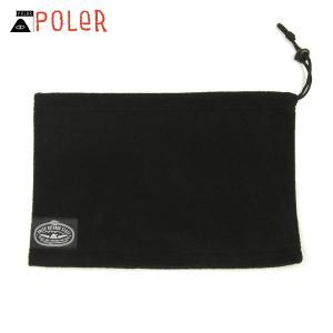 ポーラー マフラー メンズ レディース 正規販売店 POLER ネックウォーマー FLEECE NECK WARMER BLACK|i-mixon