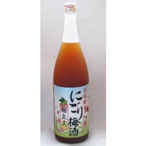 にごり梅酒 梅太夫 梅酒 鹿児島 山元酒造 12度1800ml|ibusukiya