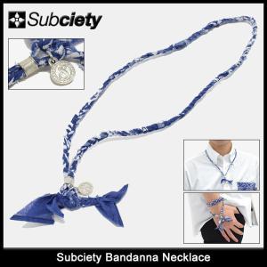 サブサエティ Subciety ネックレス メンズ バンダナ(subciety サブサエティー Bandanna Necklace アクセサリー)|icefield