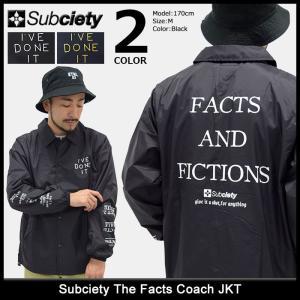 サブサエティ Subciety ジャケット メンズ ザ ファクツ コーチジャケット(The Facts Coach JKT ナイロンジャケット アウター)|icefield
