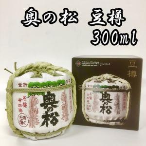 日本酒 奥の松 ミニ樽 豆樽 菰樽 300ml|ichigou-sake