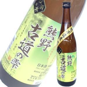 日本酒 吉村秀雄商店 熊野古道の雫 本醸造酒 720ml 和歌山|ichiishop