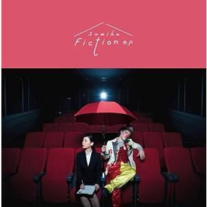 Fiction e.p (初回生産限定盤)(CD+DVD) sumika