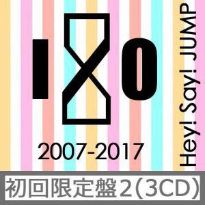 Hey! Say! JUMP 2007-2017 I/O(初回限定盤2)(3CD)