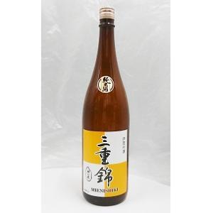 三重錦 神の穂 純米1800ml|iga-ichi
