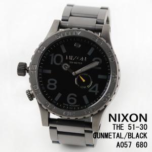 ニクソン 時計 nixon 時計 NIXON 腕時計 A057-680 A057680 THE 51-30 オールガンメタル/ブラック ALL GUNMETAL/BLACK アナログ文字盤 iget