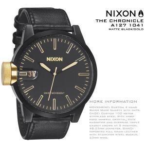ニクソン 時計 nixon 時計 NIXON 腕時計 A127-1041 A1271041 THE CHRONICLE クロニクル マッド ブラック/ゴールド MATTE BLACK/GOLD アナログ文字盤 iget