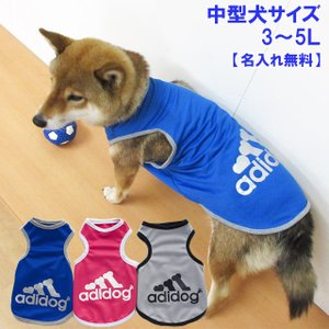 犬 服 中型犬 タンクトップ アディドッグ メッシュ 春 夏 adidog 【名入れオプション有り】 犬屋|inuya