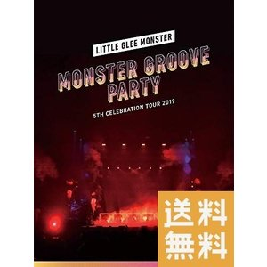 (初回生産限定盤)Little Glee Monster 5th Celebration Tour 2019 ~MONSTER GROOVE PARTY~(DVD)
