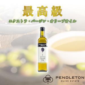 オリーブオイル Pendleton Extra Virgin OliveOil ペンドルトン・エクストラ・バージン・オリーブオイル|isfactory