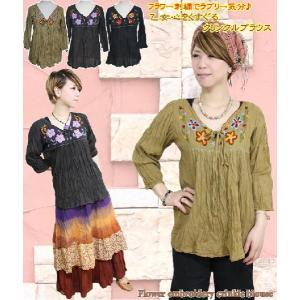 エスニック アジアン ブラウス シャツ ファッション レディース フラワー刺繍クリンクルブラウス|ital-village