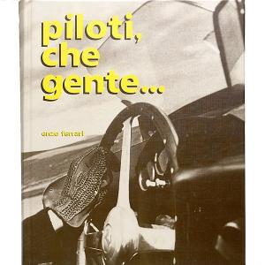 PILOTI CHE GENTE by Enzo フェラーリ|itazatsu
