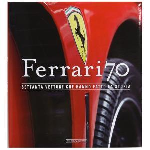 フェラーリ Ferrari 70-SETTANTA VETTURE CHE HANNO FATTO LA STORIA-|itazatsu