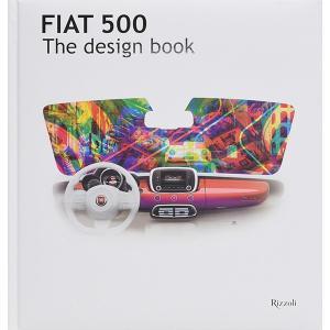 FIAT 500 THE DESIGN BOOK|itazatsu