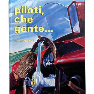 PILOTI CHE GENTE by Enzo フェラーリ ※第4版 1987年刊 超レア!|itazatsu