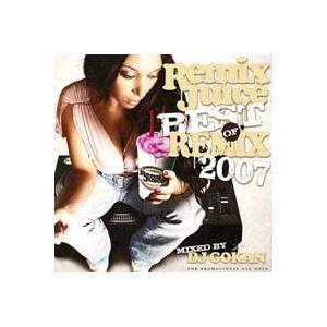 DJ GOKAN / REMIX JUICE 〜Best Of Remix 2007〜 [GKNCD...