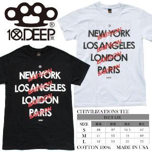 【10DEEP】テンディープ  CITIVILIZATION...