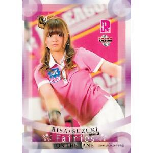 BBM 2009 P★LEAGUE カードセット 【Fairies ON THE LANE〜レーンの妖精たち】 レギュラー 14 鈴木理沙|jambalaya
