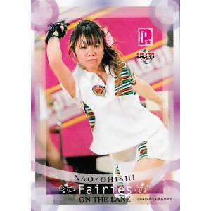 BBM 2009 P★LEAGUE カードセット 【Fairies ON THE LANE〜レーンの妖精たち】 レギュラー 17 大石奈緒|jambalaya