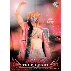 BBM 女子プロレスカード2010 TRUE HEART レギュラー 【JWP】 05 Leon|jambalaya