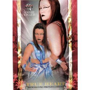 BBM 女子プロレスカード2011 TRUE HEART レギュラー 【TRUE HEARTカード】 07 植松寿絵 jambalaya