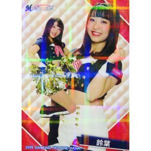 40 【鈴葉 (ロッテ/M☆Splash!!)】BBM プロ野球チアリーダーカード2019 -華- レギュラーホロパラレル|jambalaya