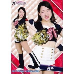43 【有希 (ロッテ/M☆Splash!!)】BBM プロ野球チアリーダーカード2019 -華- レギュラー|jambalaya