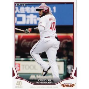 203 【ウィーラー/東北楽天ゴールデンイーグルス】エポック 2019 NPBプロ野球カード レギュラー|jambalaya