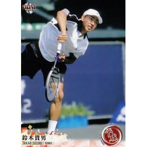 43 【鈴木貴男/テニス】BBM2019 スポーツトレーディングカード「平成」 レギュラー|jambalaya