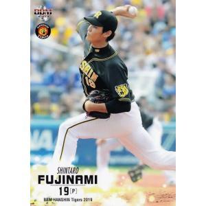 7 【藤浪晋太郎】BBM 阪神タイガース2019 レギュラー|jambalaya