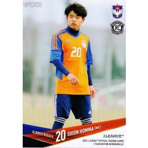 18 【本間至恩(ROOKIE)】2019Jリーグカード TEメモラビリア アルビレックス新潟 レギュラー jambalaya