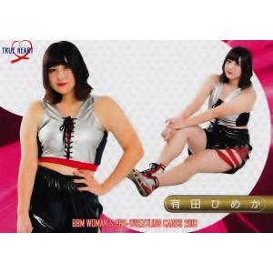 12 【有田ひめか】BBM 女子プロレスカード2019 TRUE HEART レギュラー|jambalaya