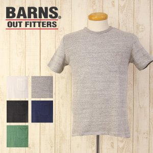 BARNS Tシャツ バーンズ LOOP WHEEL ポケット 付 天竺 無地 クルー ネック 畦編み Tシャツ 落ち綿 吊り編み機 BARNS OUTFITTERS BR-1000|jeans-yamato