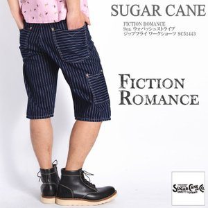 シュガーケーン SUGAR CANE ショートパンツ(ハーフパンツ) FICTION ROMANCE 9oz. ウォバッシュストライプ ジップフライ ワークショーツ SC51443